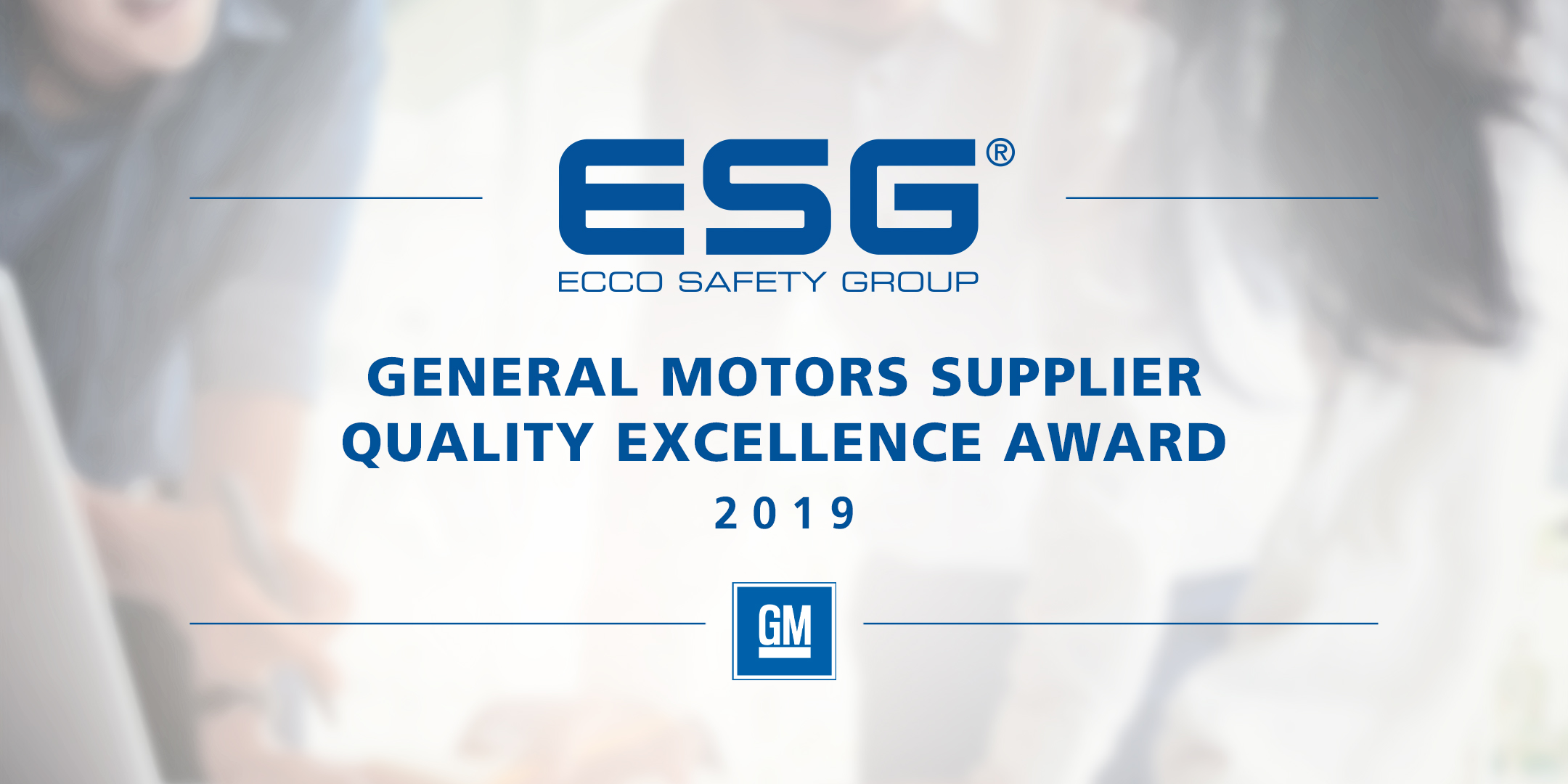 GM Recognizes ESG for Flawless Performance in 2019